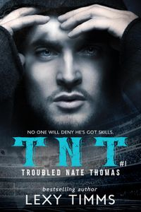 TroubledNateThomas-Part1T.N.T.Series,#1