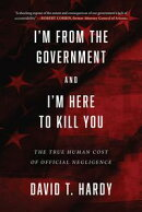 I'm from the Government and I'm Here to Kill You