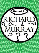 Richard Murray Thoughts Round 2