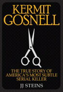 Gosnell: The True Story of America's Most Prolific Serial Killer