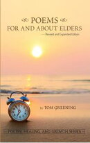 Poems For and About Elders (Revised & Expanded Edition)