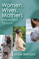 Women, Wives, Mothers