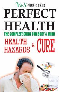 PERFECTHEALTH-HealthHazards&Cure