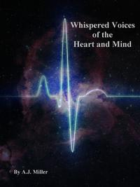 WhisperedVoicesoftheHeartandMind