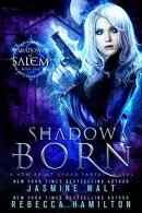 Shadow Born: A New Adult Urban Fantasy Novel
