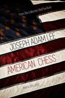 American Chess: Poems: 2014-2016