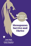 Menopause - Survive and Thrive