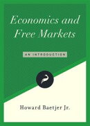 Economics and Free Markets