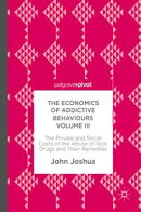 The Economics of Addictive Behaviours Volume III