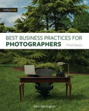 Best Business Practices for Photographers, Third Edition