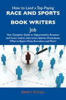 How to Land a Top-Paying Race and sports book writers Job: Your Complete Guide to Opportunities, Resumes and…