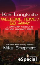 Kris Longknife: Welcome Home / Go Away