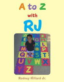 A to Z with RJ