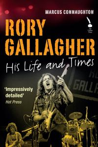RoryGallagher:HisLifeandTimes