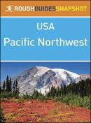 Rough Guides Snapshots USA: The Pacific Northwest