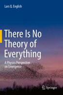 There Is No Theory of Everything