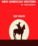 Six Pack. New American Western