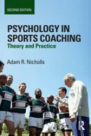 Psychology in Sports Coaching