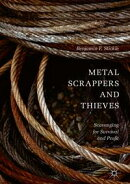 Metal Scrappers and Thieves