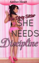 She Needs Discipline: The Dirty Sitter
