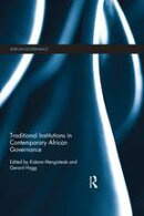 Traditional Institutions in Contemporary African Governance