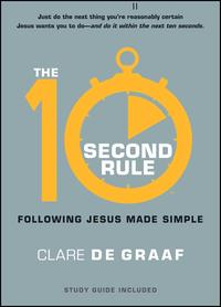 The10-SecondRuleFollowingJesusMadeSimple