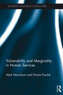 Vulnerability and Marginality in Human Services