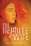 The Nephite Wife