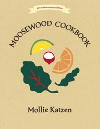 TheMoosewoodCookbook40thAnniversaryEdition