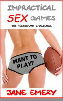 Impractical Sex Games: The Restaurant Challenge