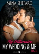 My Billionaire, My Wedding and Me 1