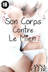 SonCorpsContreLeMien