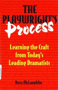 ThePlaywright'sProcessLearningtheCraftfromToday'sLeadingDramatists