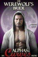 The Werewolf's Bride: an Alpha's & Curves short (BBW & Werewolf romance)