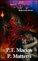 Scarlet Storms, Throne Of Shadows, Shadowrealm Secrets