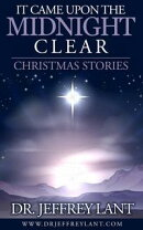 It Came Upon the Midnight Clear. Christmas Stories