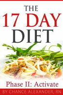 The 17 Day Diet: Phase II Activate!