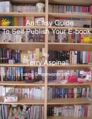 An Easy Guide To Self Publish Your E-book