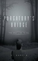 Purgatory's Bridge