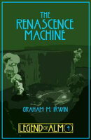 The Renascence Machine
