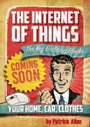 IOT: The Key Building Blocks