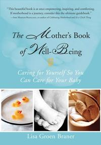 TheMother'sBookofWell-Being:CaringforYourselfSoYouCanCareforYourBaby