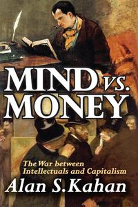 Mindvs.MoneyTheWarBetweenIntellectualsandCapitalism