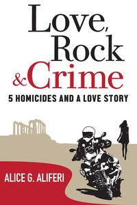 Love,RockandCrimeFiveHomicidesandaLoveStory