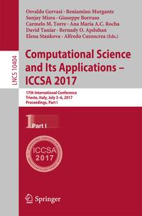 ComputationalScienceandItsApplications?ICCSA201717thInternationalConference,Trieste,Italy,July3-6,2017,Proceedings,PartI