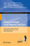 Analysis of Images, Social Networks and Texts
