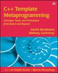 C++TemplateMetaprogramming:Concepts,Tools,andTechniquesfromBoostandBeyondConcepts,Tools,andTechniquesfromBoostandBeyond