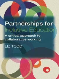 PartnershipsforInclusiveEducationACriticalApproachtoCollaborativeWorking
