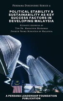 Political Stability & Sustainability as Key Success Factors in Developing Malaysia