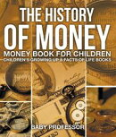 The History of Money - Money Book for Children | Children's Growing Up & Facts of Life Books
